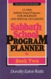 Sabbath School Program Planner, Book 2