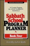 Sabbath School Program Planner, Book 4