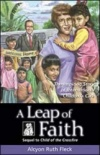 A Leap of Faith: The Inspiring Story of International Children's Care