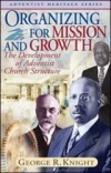 Organizing for Mission and Growth