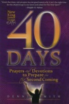 40 Days: Prayer and Devotions to Prepare for the Second Coming (NKJV Edition)