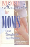 More Moments for Moms