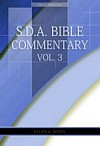 E.G.W. Bible Commentary Vol. 3