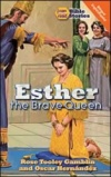 Esther the Brave Queen: I Can Read Series