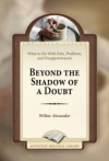 Beyond The Shadow of a Doubt