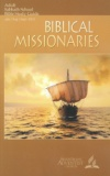 Biblical Missionaries Adult Bible Study Guide 3Q 2015