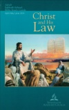 Christ and His Law Adult Sabbath School Bible Study Guide 2Q14