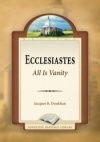 Ecclesiastes: All Is Vanity