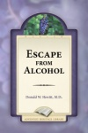 Escape From Alcohol
