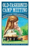 Old Fashioned Camp Meeting