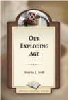 Our Exploding Age