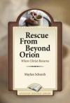 Rescue From Beyond Orion