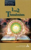 1 and 2 Thessalonians Adult Bible Study Guide 3Q 2012
