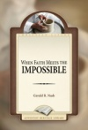 When Faith Meets the Impossible