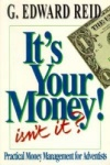 It's Your Money! Isn't It?