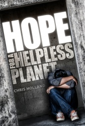 Hope for a Helpless Planet